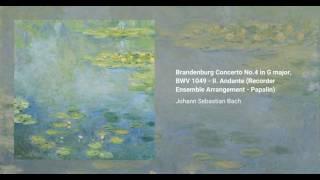 Brandenburg Concerto No. 4 in G major, BWV 1049