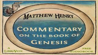 Commentary On The Book Of Genesis | Matthew Henry | Reference | Audiobook | English | 8/19