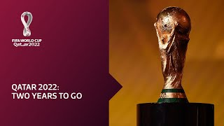 FIFA World Cup Qatar 2022 | Two Years To Go