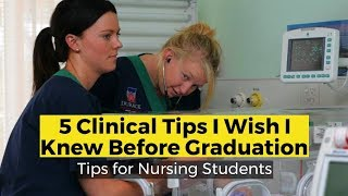View the video 5 Clinical Tips I Wish I Knew Before Graduation