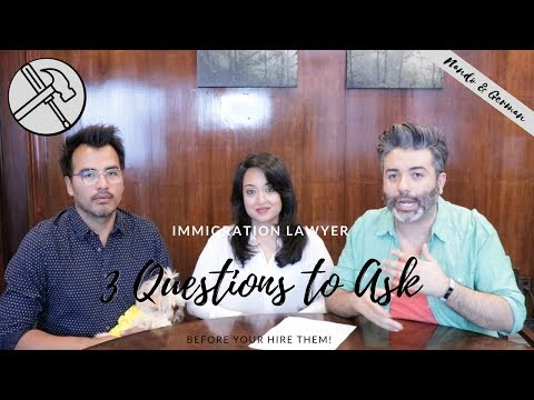 3 Questions to Ask BEFORE You Hire an Immigration Lawyer | Green Card Through Same Sex Marriage