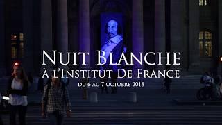 Vidéo : Nuit Blanche 2018 à l'Institut de France
