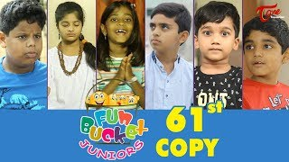 Fun Bucket JUNIORS | Episode 61 | Kids Funny Videos | Comedy Web Series | By Sai Teja   TeluguOne