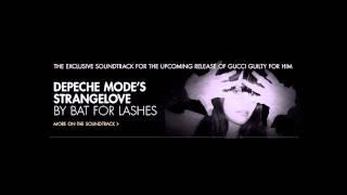 Bat For Lashes - Strangelove (Depeche Mode cover)