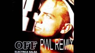 OFF ELECTRICA SALSA BABA BABA           PWL REMIX.wmv