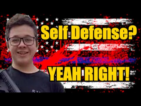 """Self Defense? Yeah Right!   The Moral Gymnastics of Kyle Rittenhouse's """"Self Defense"""" (PART 1)"""