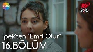 """Aşk Laftan Anlamaz 16.Bölüm   İpek'ten """"Emri Olur"""""""
