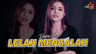Download Lagu Lelah Mengalah Dara Fu Cover Dangdut Mp3