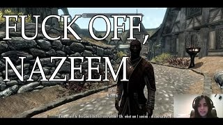 Skyrim - Sofia Tells Off Nazeem and Braith