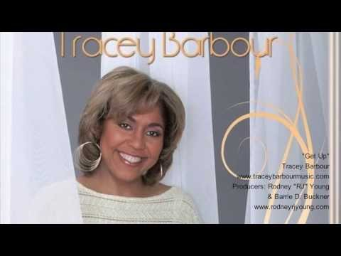 """Tracey Barbour """"Get Up"""" (produced by Rodney """"RJ"""" Young & Barrie D. Buckner)"""