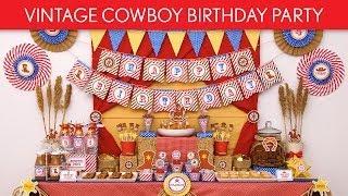 Vintage Cowboy Birthday Party Ideas // Vintage Cowboy - B91