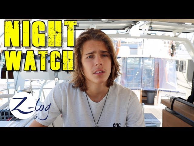 What's it like Sailing at Night? The Z-Crew talks about Night Watch (Sailing Zatara Z-Log)