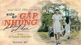 Gặp Nhưng Không Ở Lại - Hiền Hồ | Official Trailer