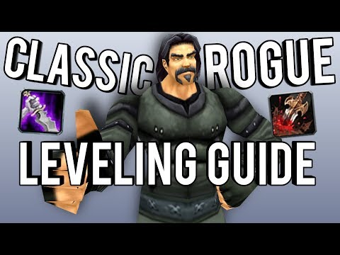 Classic Rogue Leveling Guide and Tips (Everything I learned So Far) - WoW: Classic