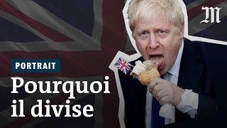Pourquoi Boris Johnson divise autant
