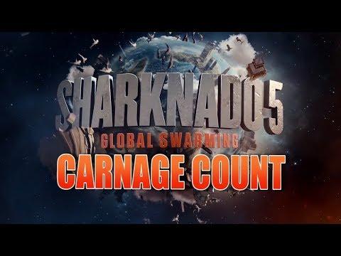 Sharknado 5: Global Swarming (2017)  Carnage Count