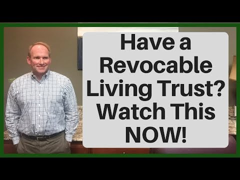 If You Have a Revocable Living Trust, Watch This NOW! 🔴
