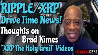 """Xrp Ripple NEWS: My Thoughts on Brad Kimes """" Xrp the holy grail """" video"""