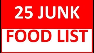 25 Junk Foods List  How to Avoid Junk Foods  Is Junk Food Good for Your Health?