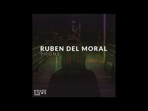 Ruben Del Moral - Phone. House