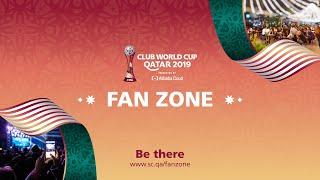 FIFA Club World Cup™ Fan Zone   Qatar 2022
