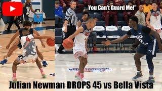 Julian Newman DROPS 45 Points vs Zion Harmon & Bella Vista