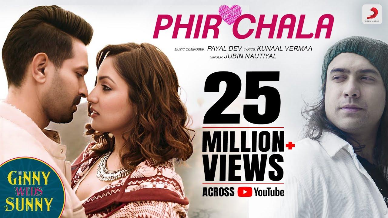 Phir Chala -Ginny Weds Sunny Full Song Lyrics | Yami – Vikrant | Jubin Nautiyal | Payal D | Kunaal