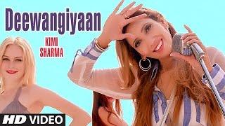 New Punjabi Songs 2017  Deewangiyaan  Kimi Sharma  Latest Punjabi Songs 2017  TSeries