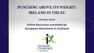Punching above its weight: Ireland in the EU