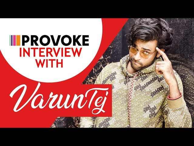 Varun Tej Bored Of Being Called A Good Boy Interview With