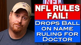 NFL Fails On Name Rule Decision For Chiefs Doctor   NFL Rules 2018