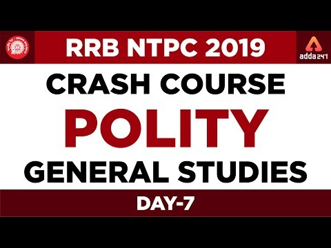 RRB NTPC 2019 Crash Course | POLITY | General Studies | Day 7 ...