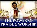 Fr Antony Parankimalil VC - the power of Praise & Worship