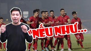 Tin nóng Asian Cup 2019 | Nếu đội tuyển Việt Nam thất bại tại Asian Cup 2019 thì???