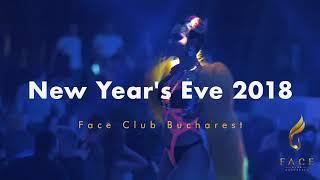 Face Club Bucharest NYE 2018