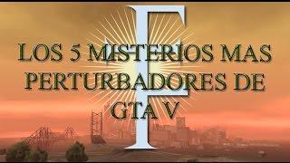 Los 5 Misterios Mas Perturbadores De GTA V