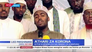 Athari za Korona: Maimamu wasisitiza kuendelea na Sala