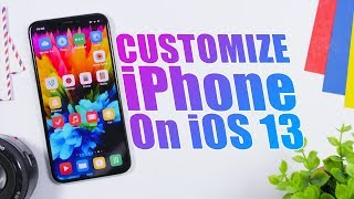 How To CUSTOMIZE IPhone On IOS 13 (NO Jailbreak)