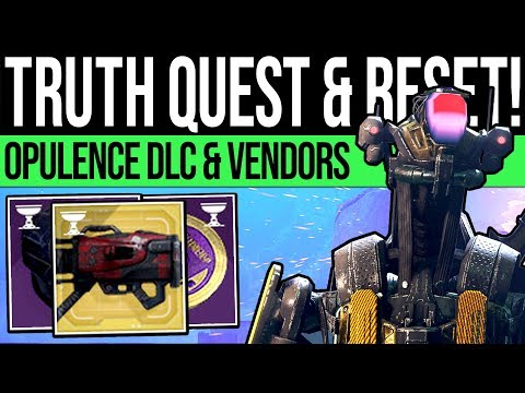 Destiny 2 | OPULENCE RESET & TRUTH QUEST! New Bounties, Menagerie Boss, Exotics & Vendor (11th June)