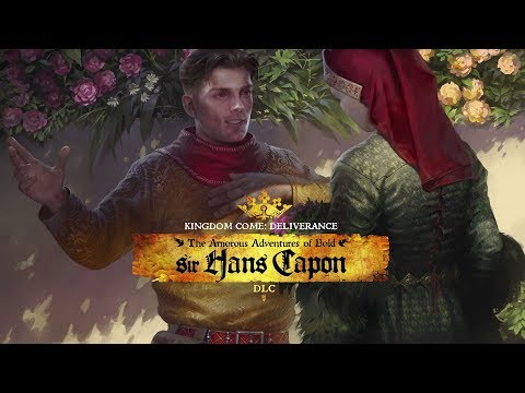 "Kingdom Come: Deliverance - ""The Amorous Adventures of Bold Sir Hans Capon"" - Release Trailer thumbnail"