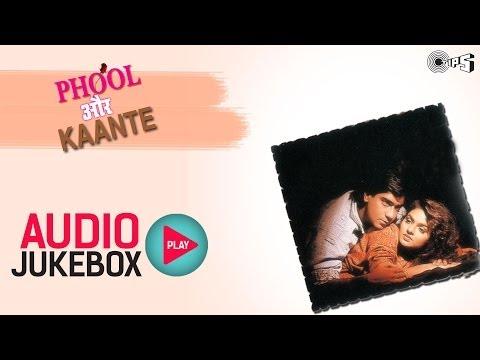 Phool Aur Kaante - Full Songs Jukebox | Ajay, Madhoo, Nadeem Shravan