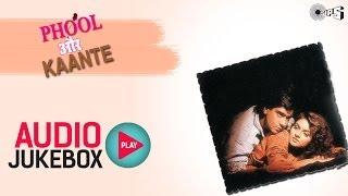Phool Aur Kaante  Full Songs Jukebox  Ajay Madhoo Nadeem Shravan