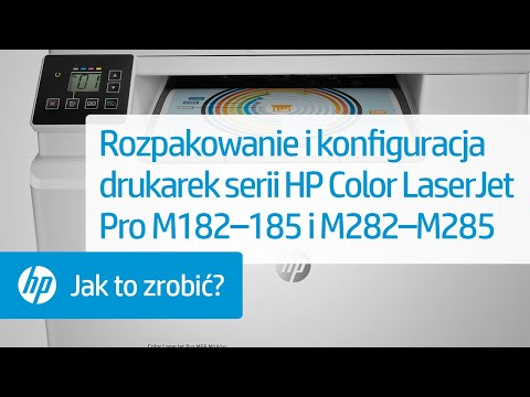 Rozpakowanie i konfiguracja drukarek serii HP Color LaserJet Pro M182–185 i M282–M285