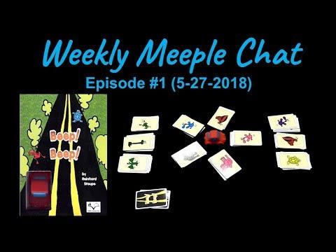 Beep! Beep! (Weekly Meeple Chat ep. 1)