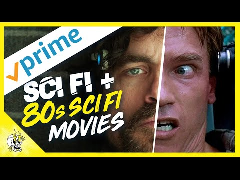 OVER 20 Good Sci Fi Movies on Amazon Prime | Modern & 80s Sci Fi Movies | Flick Connection