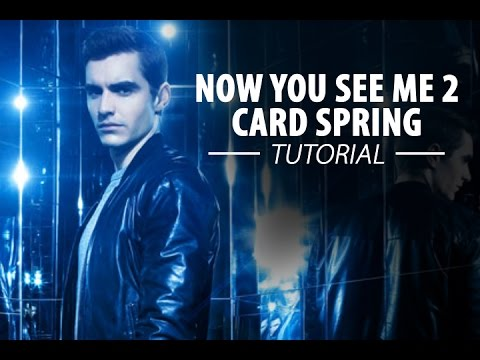 Now You See Me 2 – Card Spring TUTORIAL
