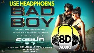 Bad Boy 8D Hindi Song   Saaho   Prabhas, Jacqueline Fernandez   Badshah, Neeti Mohan