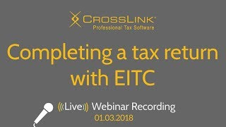 CrossLink 2018: Completing a tax return with EITC