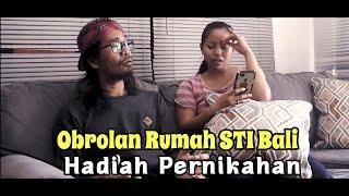 Hadiah Pernikahan – STI Bali