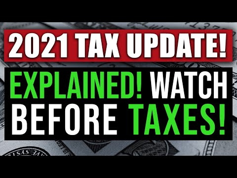 , title : '2021 NEW TAX LAWS EXPLAINED! (WATCH BEFORE FILING) 2021 TAX REFORM 2021 FEDERAL INCOME TAX RULES